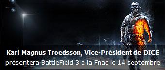 Karl Magnus Troedsson, Vice-President de Dice presentera Battlefield 3 a la Fnac le 14 septembre