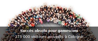 Succes absolu pour Gamescom