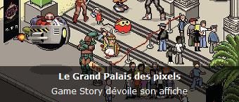 Game Story devoile son affiche : Le Grand Palais des pixels