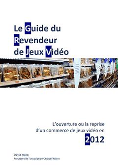 Guide du revendeur de jeux vidéo - édition 2012