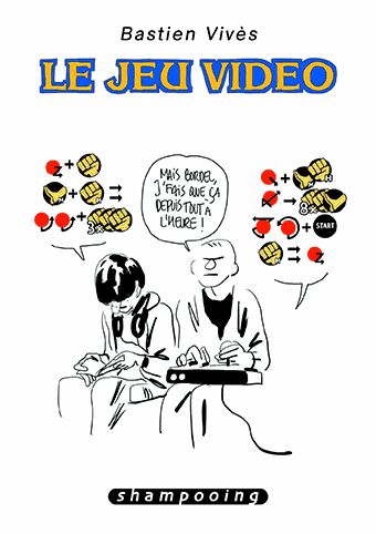 Le Jeu vidéo 120120_le_jeu_video_bd_bastien_vives