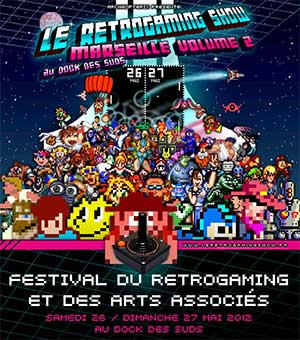 Affiche Retrogaming Show Marseille volume 2