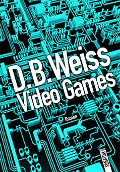 Video Games (par D.B. Weiss)