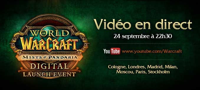 Suivez la sortie de Mists of Pandaria en direct sur YouTube