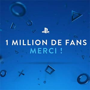 Un millions de fans sur Facebook pour PlayStation France