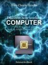 Discover how works a computer