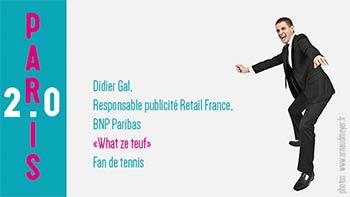 Gael Didier, responsable publicité et retail BNP Paribas