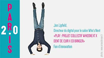 Jon Lipfeld directeur du digital pour le salon Who's Next