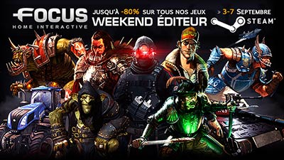 Week-end éditeur Steam dédié à Focus Home Interactive