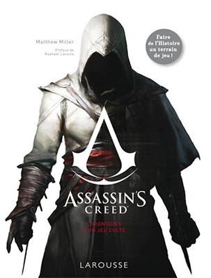 Assassin's Creed - Chronique d'un jeu culte