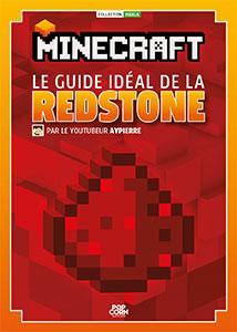 Minecraft le guide id al de la redstone livre - Guide de construction minecraft ...