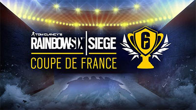 Finale de la Coupe de France de Tom Clancy's Rainbow Six Siege