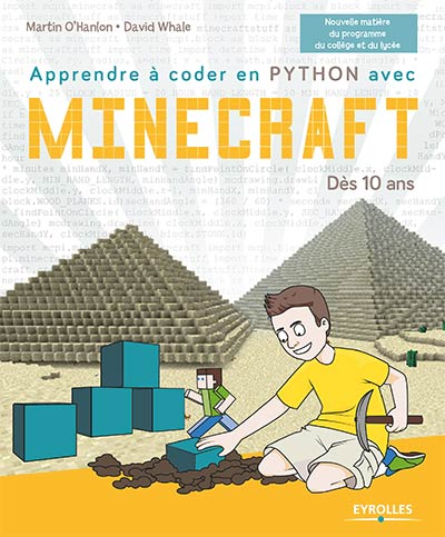 apprendre coder en python avec minecraft d s 10 ans. Black Bedroom Furniture Sets. Home Design Ideas