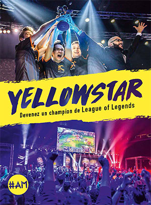 YellOwStaR - Devenez un champion de League of Legends