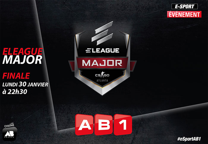 Diffusion de la finale de l'eLeague Major sur AB1