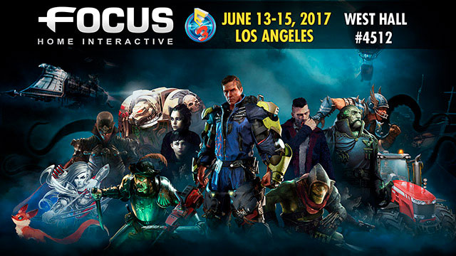 Focus Home Interactive dévoile son line-up E3 2017