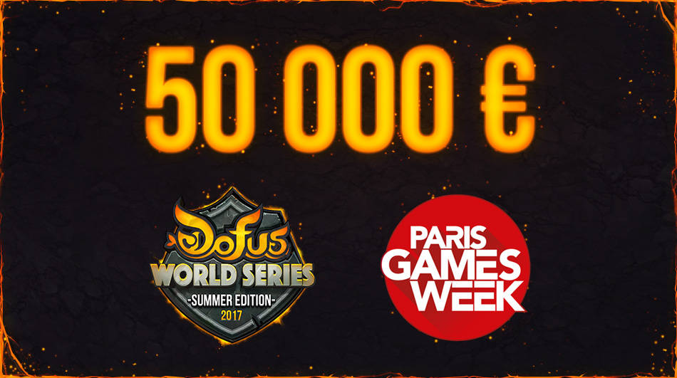 50 000 € de Cash Prize pour Dofus à la Paris Games Week