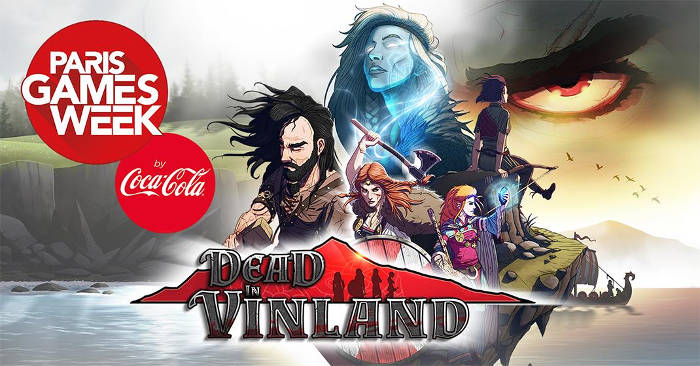 Dead in Vinland jouable à la Paris Games Week