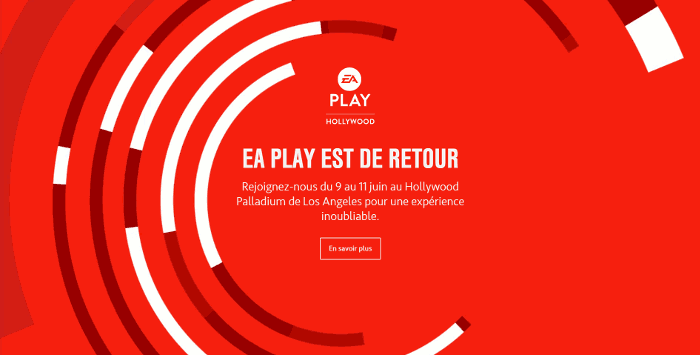 EA Play 2018 à Hollywood du 9 au 11 juin