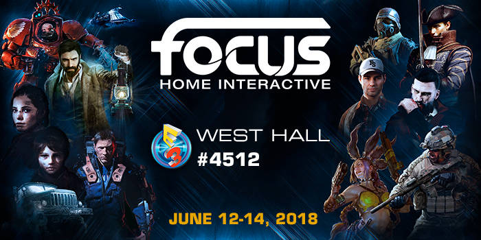 Focus Home Interactive dévoile son line-up de l'E3 2018