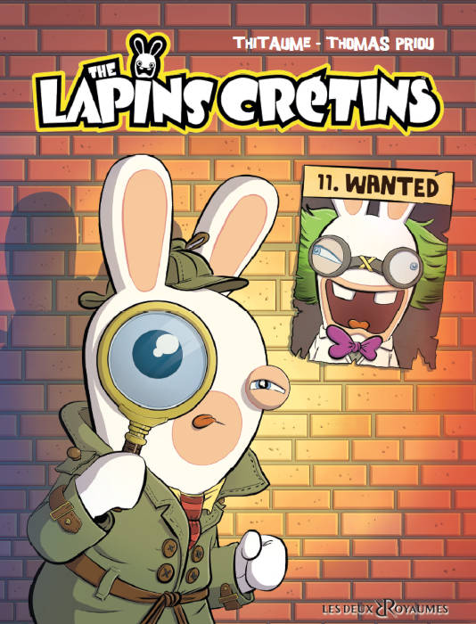 Wanted Tome 11 De La Serie De Bd The Lapins Cretins