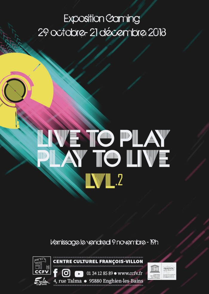 "Exposition gaming ""Live to Play - Play to Live - Lvl. 2"""