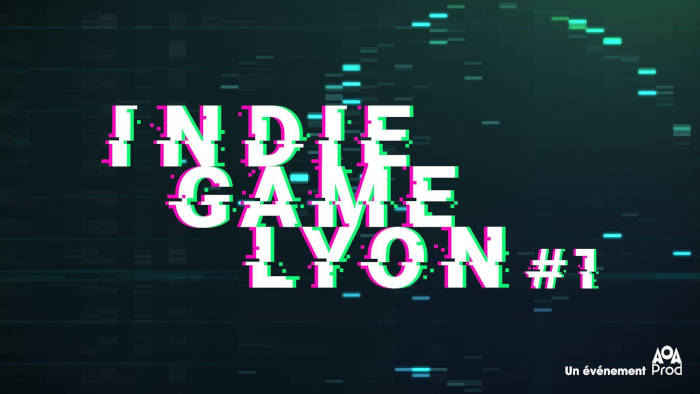 Indie Game Lyon #1