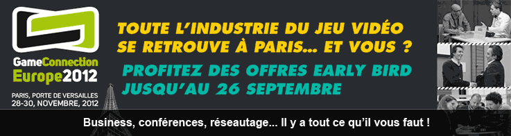 Game Connection Europe 2012 - Toute l'industrie du jeu vidéo se retrouve à Paris... et vous ?