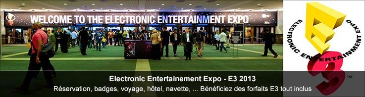 Forfait voyage Electronic Entertainment Expo - E3 2013