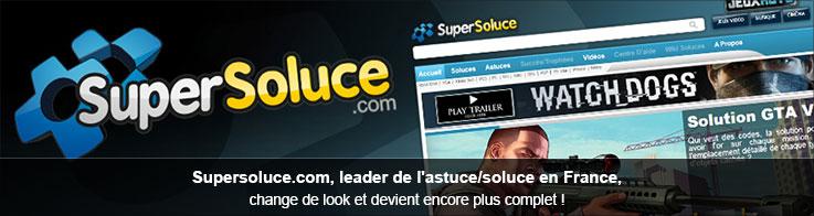 Supersoluce.com, leader de l'astuce/soluce en France