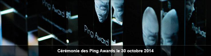 Cérémonie des Ping Awards le 30 octobre 2014