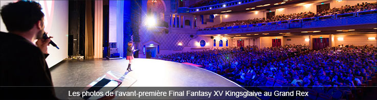 Avant-première Final Fantasy XV Kingsglaive