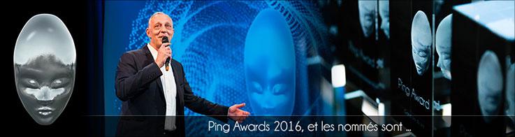 Ping Awards 2016, les nommés sont...