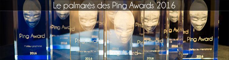 Le palmarès des Ping Awards 2016