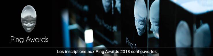 Ping Awards 2018 - Ouverture des inscriptions